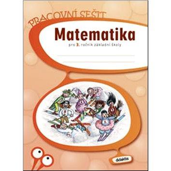 Matematika pro 3. ročník základní školy (978-80-7358-107-7)