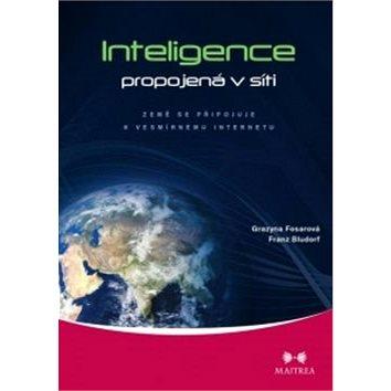 Inteligence propojená v síti: Země se připojuje k vesmírnému internetu (978-80-87249-53-6)