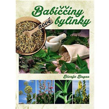 Nové babiččiny bylinky (978-80-7451-422-7)