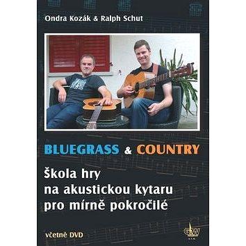 Bluegrass & Country: Škola hry na akustickou kytaru pro mírně pokročilé (9790706556130)