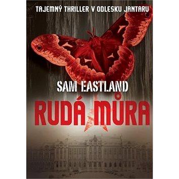 Rudá můra: Tajemný thriller v odlesku jantaru (978-80-7505-371-8)