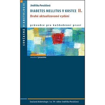 Diabetes mellitus v kostce II.: Druhé aktualizované vydání (978-80-7345-478-4)
