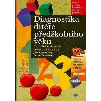 Diagnostika dítěte předškolního věku: Co by dítě mělo umět ve věku od 3 do 6 let (978-80-266-0658-1)