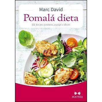 Pomalá dieta: Jak jíst pro potěšení, energii a zdraví (978-80-7500-197-9)