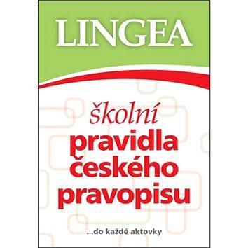 Školní pravidla českého pravopisu: ... do každé aktovky (978-80-7508-203-9)