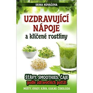 Uzdravující nápoje a klíčené rostliny (978-80-8100-447-6)