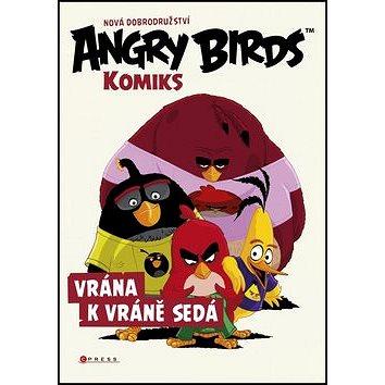 Angry Birds Vrána k vráně sedá: Nová dobrodružství Komiks (978-80-264-1123-9)