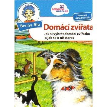 Benny Blu Domácí zvířata: Jak si vybrat domácí zvířátko a jak se o ně starat (978-80-87752-14-2)