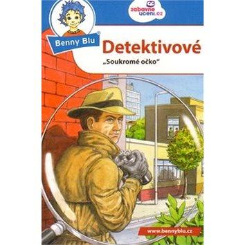 Benny Blu Detektivové: Soukromé očko (978-80-87752-13-5)