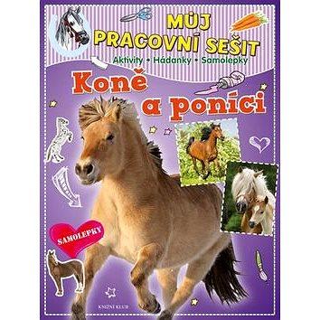 Můj pracovní sešit Koně a poníci (978-80-242-5260-5)