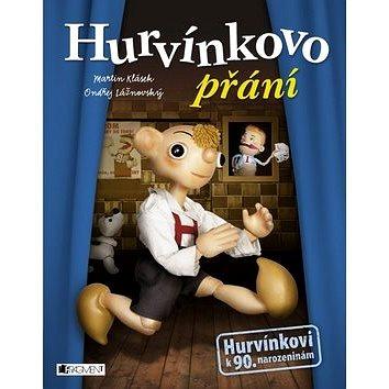 Hurvínkovo přání: Hurvínkovi k 90. narozeninám (978-80-253-2802-6)