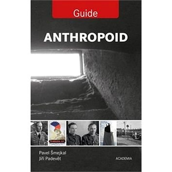 Anthropoid Guide (978-80-200-2563-0)
