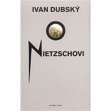 O Nietzschovi (978-80-87037-77-5)