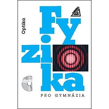 Fyzika pro gymnázia Optika + CD (978-80-7196-444-5)