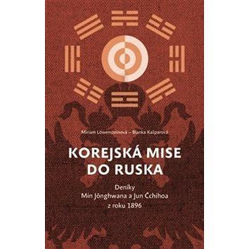 Korejská mise do Ruska (978-80-7476-101-0)