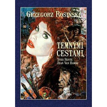 Temnými cestami: Mistrovská díla evropského komiksu (978-80-7449-375-1)
