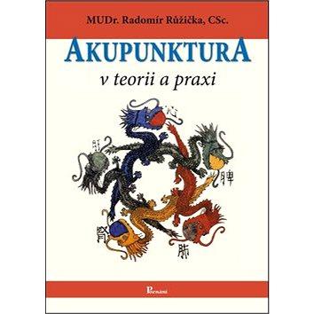 Akupunktura v teorii a praxi (978-80-87419-53-3)