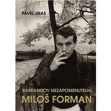 Barrandov nezapomenutelní Miloš Forman (978-80-7451-547-7)