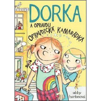 Dorka a opravdu opravdická kamarádka (978-80-7529-041-0)