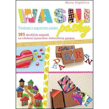 Washi pásky: Tvoření z papírové pásky (978-80-7529-133-2)