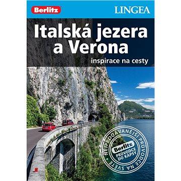 Italská jezera a Verona: Inspirace na cesty (978-80-7508-178-0)
