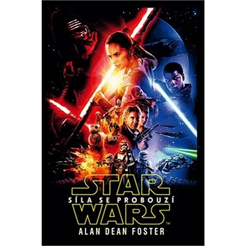 Star Wars Síla se probouzí (978-80-252-3678-9)