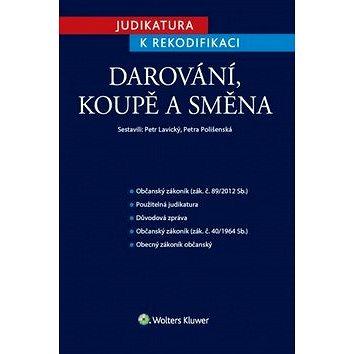 Judikatura k rekodifikaci Darování, koupě a směna (978-80-7552-180-4)