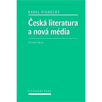 Česká literatura a nová média (978-80-200-2578-4)