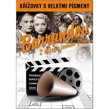 Křížovky s velkými písmeny Barrandov Z historie českého filmu (978-80-7451-544-6)