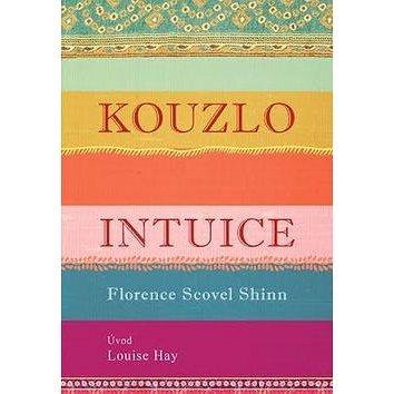 Kouzlo intuice (978-80-7390-425-8)