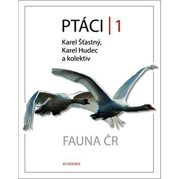 Ptáci 1: Fauna ČR (978-80-200-2575-3)