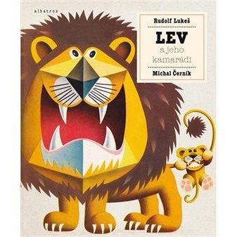 Lev a jeho kamarádi (978-80-00-04199-5)