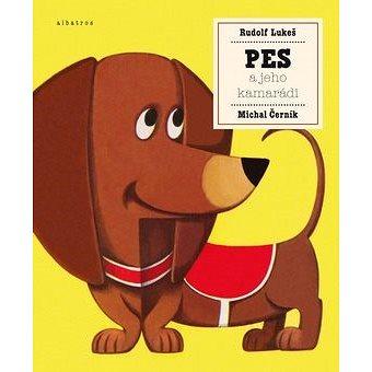 Pes a jeho kamarádi (978-80-00-04201-5)