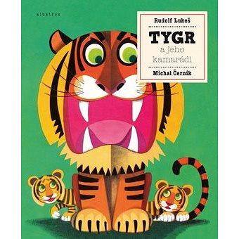 Tygr a jeho kamarádi (978-80-00-04198-8)