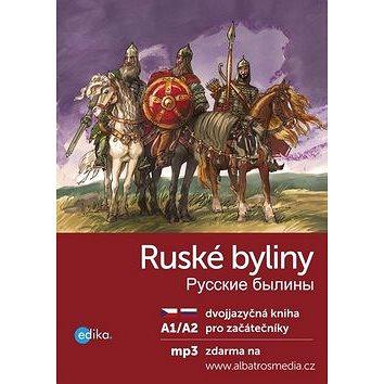 Ruské byliny Russkie byliny: A1/A2 pro začátečníky (978-80-266-0992-6)