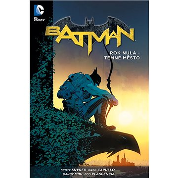 Batman Rok nula - Temné město (978-80-7449-380-5)