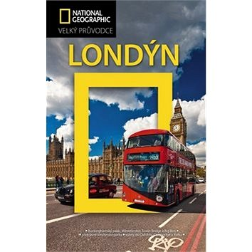 Londýn: Velký průvodce National Geographic (978-80-264-1145-1)
