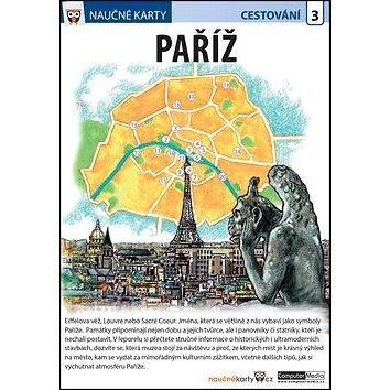 Naučné karty Paříž: Cestování 3 (978-80-7402-263-0)