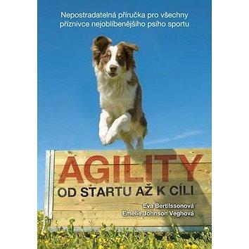 Kniha Agility Od startu až k cíli (978-80-7428-282-9)