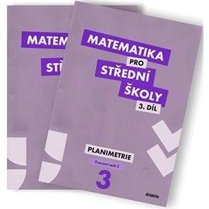 Matematika pro střední školy 3.díl Pracovní sešit (dvě části): Planimetrie (978-80-7358-271-5)