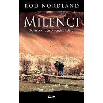 Milenci: Romeo a Julie Afghánistánu (978-80-249-2931-6)
