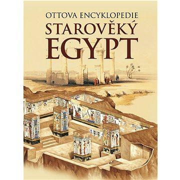 Starověký Egypt: Ottova encyklopedie (978-80-7360-745-6)