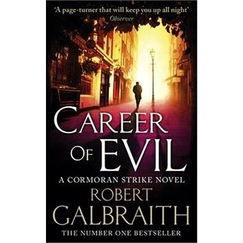 Career of Evil: A Cormoran Strike novel (9780751563597)