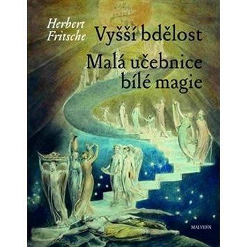 Kniha Vyšší bdělost Malá učebnice bílé magie (978-80-7530-057-7)
