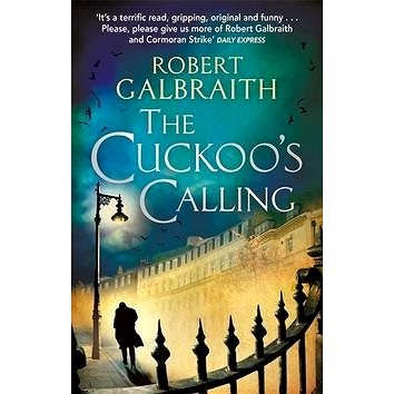 The Cuckoo's Calling (9780751549256)