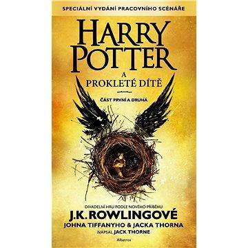Harry Potter a prokleté dítě: Část první a druhá (978-80-00-04429-3)