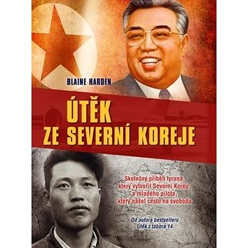 Útěk ze Severní Koreje (978-80-264-1182-6)