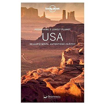 Poznáváme s Lonely Planet USA: Nejlepší místa, autentické zážitky (978-80-256-1843-1)