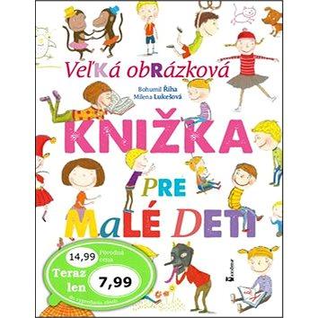 Veľká obrázková knižka pre malé deti (978-80-7292-351-9)