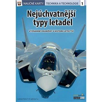 Naučné karty Nejúchvatnější typy letadel: Technika a technologie 1 (978-80-7402-278-4)